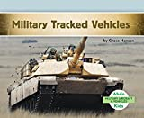 Military Tracked Vehicles (Military Aircraft & Vehicles)