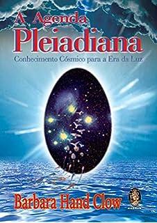 Iniciações de Luz dos Pleiadianos (Em Portuguese do Brasil ...