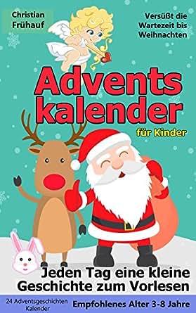 Weihnachtskekse Kinder.Adventskalender Für Kinder Jeden Tag Eine Kleine Geschichte Zum