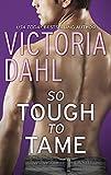 So Tough to Tame (Jackson Hole Book 3)