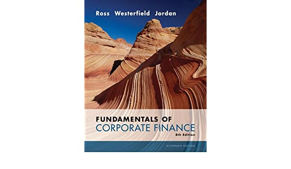 Fundamentals of Corporate Finance Alternate Edition: Amazon ...