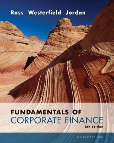 Fundamentals of Corporate Finance Alternate Value 8th Edition