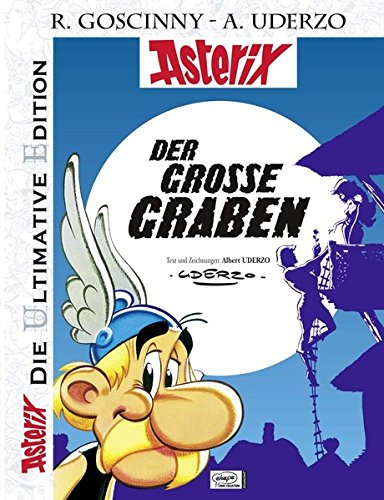 Die ultimative Asterix Edition 25: Der große Graben (Asterix Die Ultimative Edition, Band 25) Gebundenes Buch – 13. Juli 2009 Albert Uderzo Gudrun Penndorf Egmont Comic Collection 3770432959