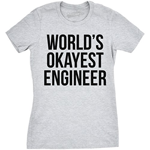 Crazy Dog TShirts - Womens Worlds Okayest Engineer T Shirt Funny Novelty Engineering Tee For Ladies - Camiseta Para Mujer