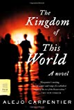 The Kingdom of This World, Alejo Carpentier, 0374530114