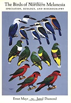 The Birds of Northern Melanesia: Speciation, Ecology and Biogeography 0195141709 Book Cover
