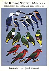 The Birds of Northern Melanesia: Speciation, Dispersal, and Biogeography