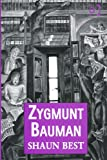 Zygmunt Bauman : Why Good People Do Bad Things, Best, Shaun, 1409435881