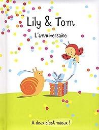 Lily & Tom : L'anniversaire par Isabelle Gibert