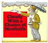 Cloudy with a Chance of Meatballs, Judi Barrett, 1591127017