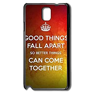Samsung Note 3 Cases Good Things Fall Apart Design Hard Back Cover Proctector Desgined By RRG2G by runtopwell