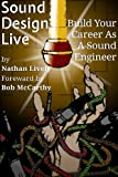 img - for Sound Design Live: Build Your Career As A Sound Engineer book / textbook / text book