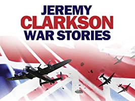 Jeremy Clarkson War Stories Season 1