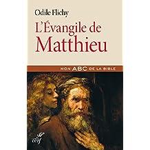 L'Évangile de Matthieu (Mon ABC de la Bible) (French Edition)