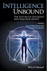 Intelligence Unbound: The Future of Uploaded and Machine Minds Kindle Edition