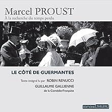 Le côté de Guermantes (À la recherche du temps perdu 3) | Livre audio Auteur(s) : Marcel Proust Narrateur(s) : Robin Renucci, Guillaume Gallienne