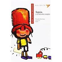 Tomas y el borrador mágico / Thomas and the Magic Eraser (Ala Delta) (