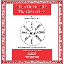 Relationships: The Gifts of Life Audiobook by Vince DiPasquale Narrated by Stefani Nelson