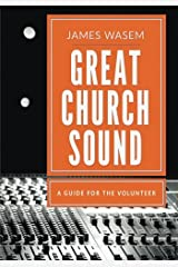 Great Church Sound: a guide for the volunteer Paperback