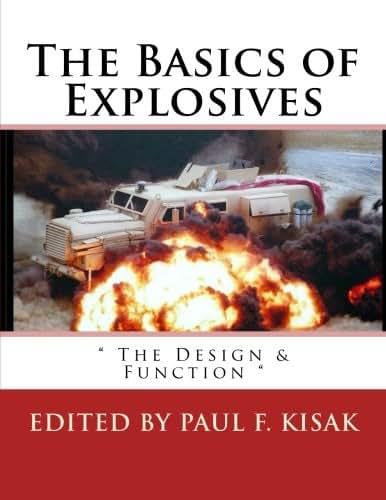 The Basics of Explosives: