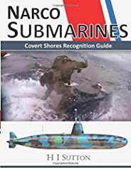 Narco Submarines: Covert Shores Recognition Guide