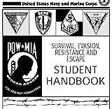 SURVIVAL, EVASION, RESISTANCE AND ESCAPE