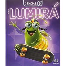 Projeto Lumirá. Ciências. 5º Ano - 2ª Ed. - 2015
