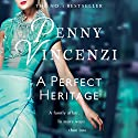 A Perfect Heritage Audiobook by Penny Vincenzi Narrated by Sandra Duncan