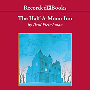 Half-a-Moon Inn Audiobook