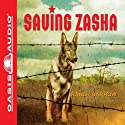 Saving Zasha Audiobook by Randi Barrow Narrated by Roger Mueller