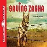 Saving Zasha | Randi Barrow