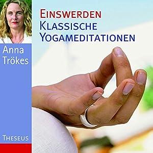 Einswerden: Klassische Yogameditation Hörbuch