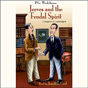 Jeeves and the Feudal Spirit Audiobook