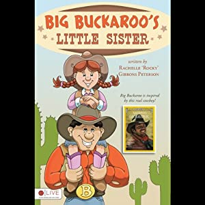 Big Buckaroo's Little Sister Audiobook