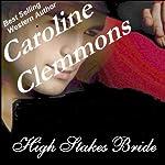High Stakes Bride: Men of Stone Mountain | Caroline Clemmons