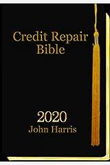Credit Repair Bible: Credit Rating and Repair Book Kindle Edition