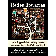 Redes literarias: Antología del texto hispánico en su contexto histórico-cultural