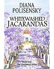 Whitewashed Jacarandas: Volume 1