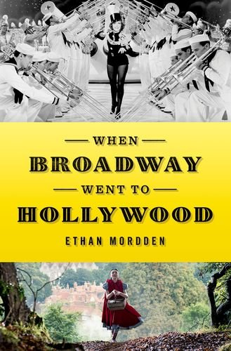 Book Cover: When Broadway Went to Hollywood