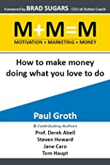 M+M=M Motivation Plus Marketing Equals Money Kindle Edition