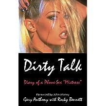 Dirty Talk: Diary of a Phone Sex Mistress