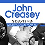 Gideon's Men: Gideon of Scotland Yard, Book 18 | John Creasey