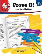 PROVE IT! USING TEXTUAL EVIDEN CE, LEVELS 3-5