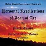 Personal Recollections of Joan of Arc | Mark Twain