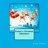 Rowan's Christmas Adventure, Lisa Jones, 1494701421