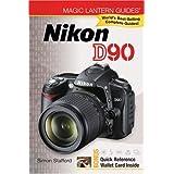 Magic Lantern Guides: Nikon D90