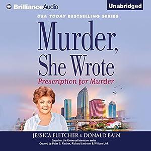 Murder, She Wrote: Prescription for Murder Audiobook