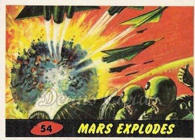 1962 Mars Attacks REPRINT # 54 Mars Explodes (Card) Dean's Cards 8 - NM/MT from Mars Attacks REPRINT