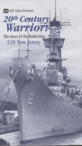 20th Century Warrior : The Story of the Battleship USS New Jersey