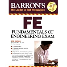 Barron's FE: Fundamentals of Engineering Exam by Masoud Olia Ph.D. (2008-03-01)